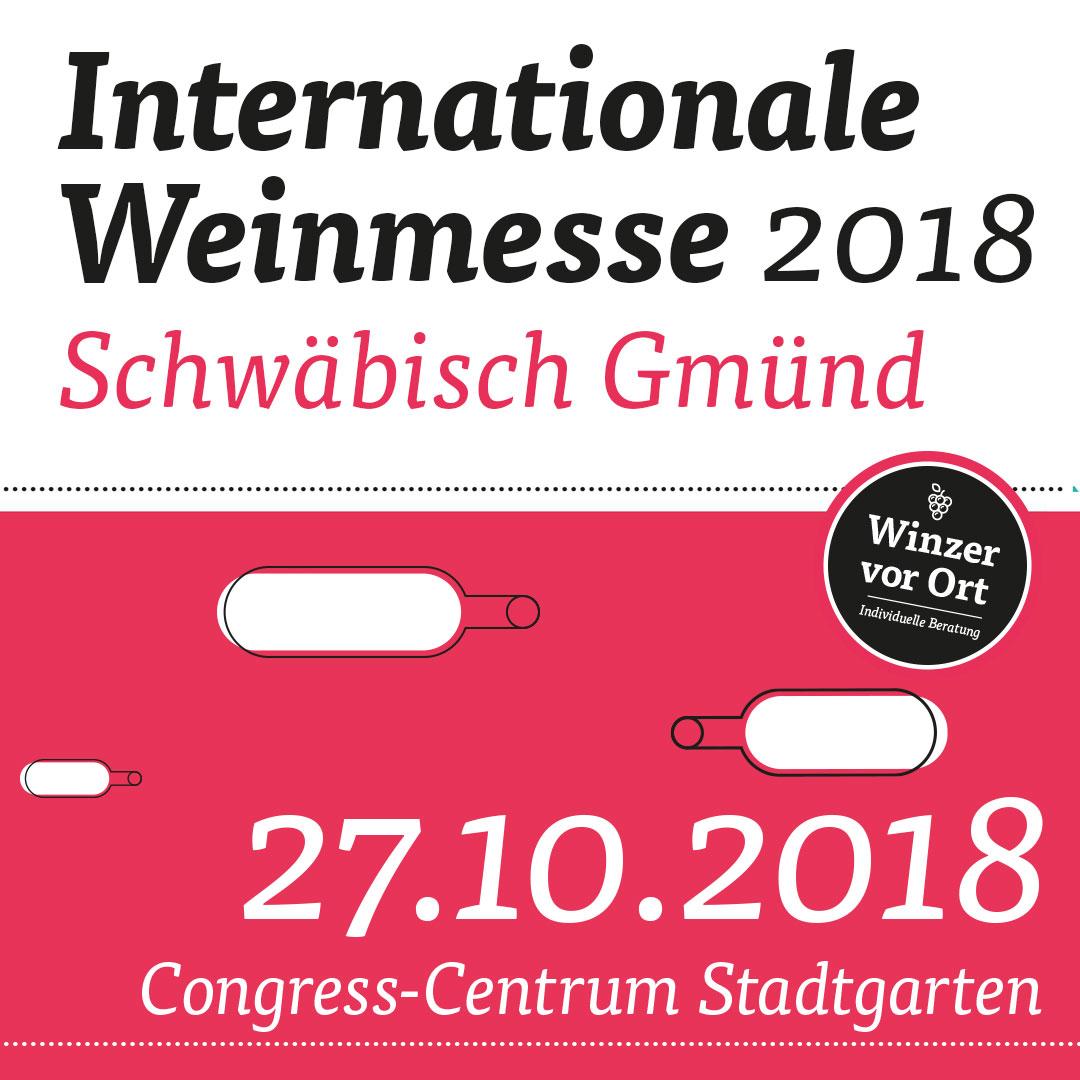 Wir sehen uns am Samstag auf der Internationalen Weinmesse in Schwäbisch Gemünd